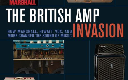 New Book: The British Amp Invasion